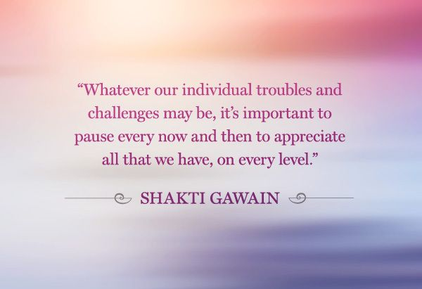 Image result for shakti gawain quote go to inner place nothing broken pic quote