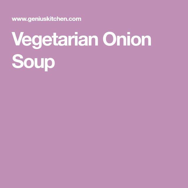 Vegetarian Onion Soup