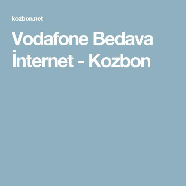 Vodafone Bedava İnternet - Kozbon