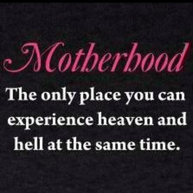 so true, but wouldn't trade it for the world: Mothers Day, Sotrue, Quote, Funny, Be A Mom, So True, Truths, True Stories, Kid