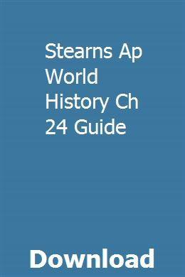 Stearns Ap World History Ch 24 Guide | queplathadkens