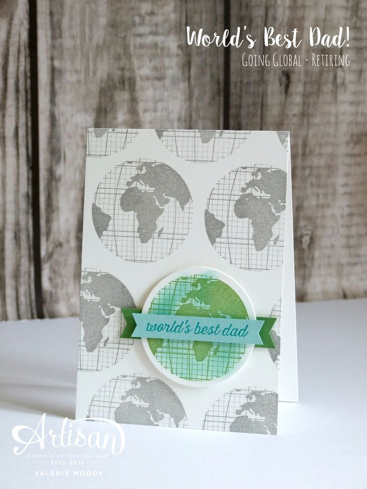 Stampin' Up! - World's Best Dad - Stamping With Val - Valerie Moody; Independent Stampin' Up! Demonstrator. X