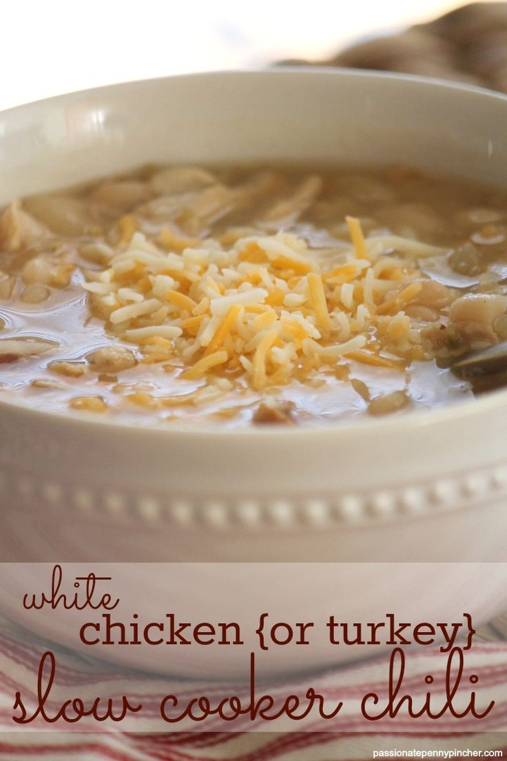 White Chicken or Turkey Slow Cooker Chili- Perfect to use with Thanksgiving leftovers!