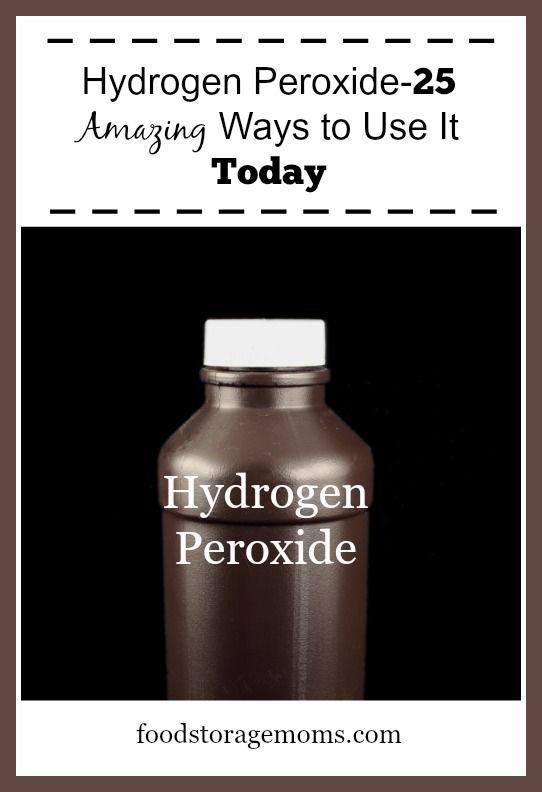 Hydrogen Peroxide-25 Amazing Ways to Use It Today   by FoodStorageMoms.com