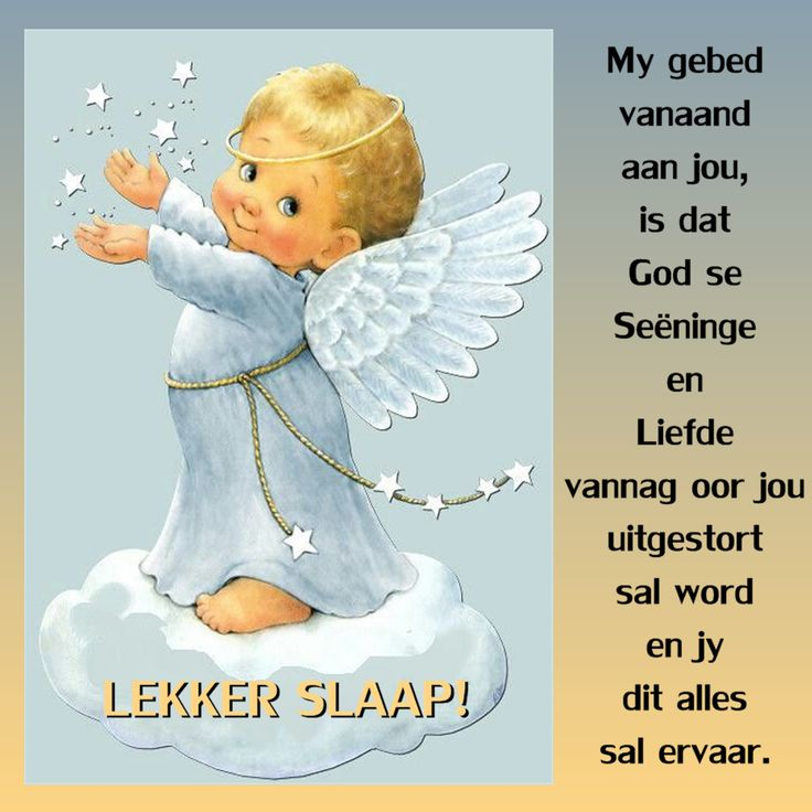 My gebed vanaand aan jou, is dat God se Seëninge en Liefde vannag oor jou uitgestort sal word en jy dit alles sal ervaar. LEKKER SLAAP!