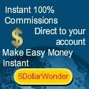 You have just discovered the easiest way to instantly and automatically generate multiple daily commissions! Developed with the absolute beginner in mind, 5DW delivers an automated digital product marketing system that's so simple, generating online sale becomes like child's play. http://5dollarwonder.biz/index.php/?id=basrimk