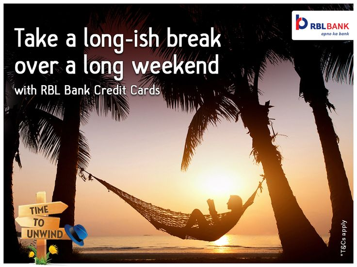 It's #TimeToUnwind and relive your memories. With the long #weekend approaching, enjoy a host of offers from RBL Bank #CreditCards to optimize your #travel budget! Apply for a new #card to avail exciting offers➟https://goo.gl/jYs5rg *T&C apply. #TravelResolution #GoTravel #LongWeekend #WeekendTravelPlan #TravelOffers #BestTravelDeals #BestTravelOffers #CreditCardOffers #RBLBank #CreditCardOffers #CreditCardTravelOffers #BestCreditCard #ApplyForCreditCard