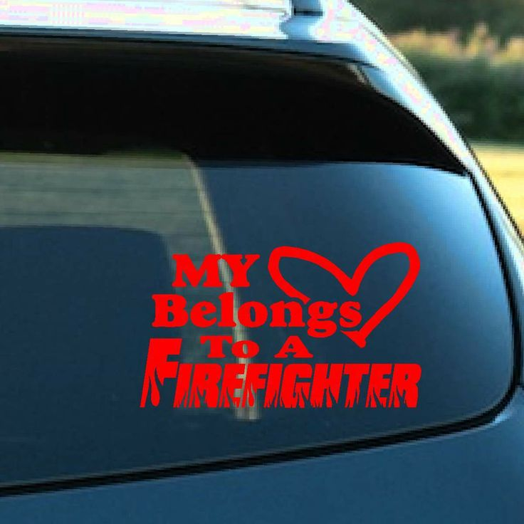 Decals By Us - My Heart Belongs To A Firefighter Decal, $6.75 (http://www.decalsbyus.com/my-heart-belongs-to-a-firefighter-decal/)