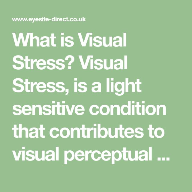 What is Visual Stress? Visual Stress, is a light sensitive condition that contributes to visual perceptual problems, impairs reading and can also be the cause of headaches, feelings of nausea or tiredness when reading. This underlying photosensitive syndrome is also frequently involved in various neurological disorders that affect the visual cortex of the brain such …