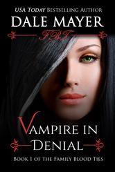 Vampire in Denial - A YA Paranormal Romantic Suspense ebook by Dale Mayer