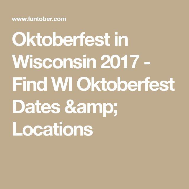 Oktoberfest in Wisconsin 2017 - Find WI Oktoberfest Dates & Locations