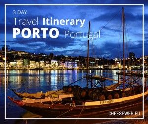 3 Day travel itinerary for Porto, Portugal