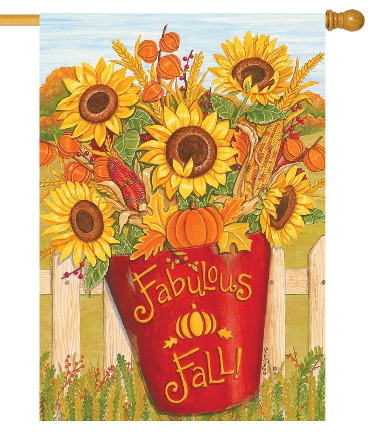 This Fall Sunflowers Floral Garden Flag Will Add A Bright Splash Of Yellow And Orange To Your Autumn Decor Year Fabulous Design Go With