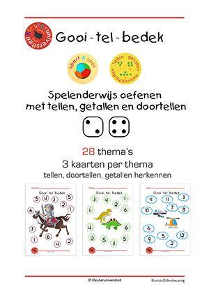 Gooi - tel - bedek De kinderen gooien een dobbelsteen (of twee) en bedekken het juiste getal. Bij gooi-tel-bedek staan de getallen door elkaar. Wanneer met één dobbelsteen gespeeld wordt, staan de getallen van 1-6 er zelfs twee keer op, waardoor de kinderen extra goed moeten kijken. Wie als eerste de kaart vol heeft, heeft gewonnen!