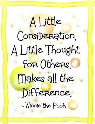 Consideration quote via Carol's Country Sunshine on Facebook