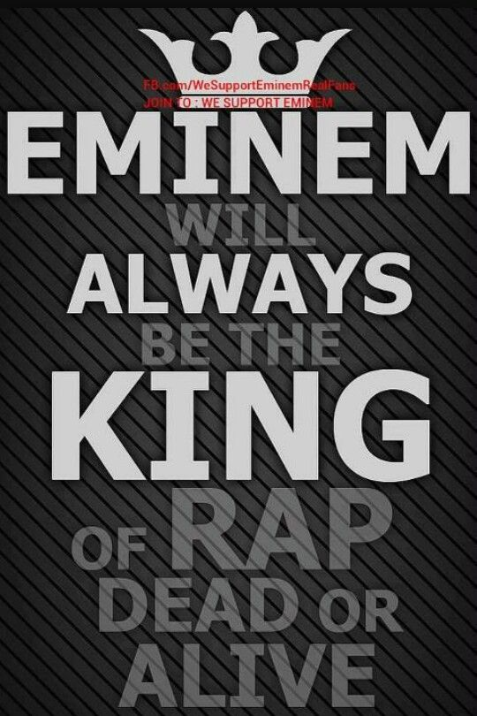 ALWAYS KING OF RAP ♡ EMINEM