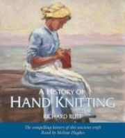 A History of Hand Knitting (ljudbok)