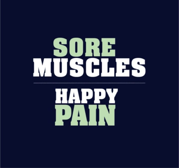 It doesn't make sense but I love the feeling of sore muscles after a great workout.