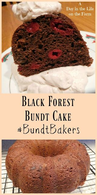 A Day in the Life on the Farm: Black Forest Bundt Cake #BundtBakers