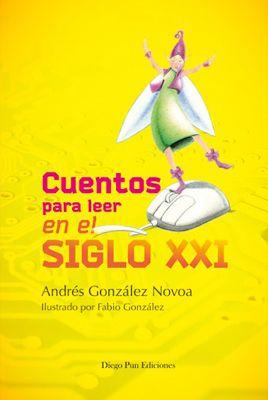 Crea y aprende con Laura: #Cuentos para leer en el siglo XXI @NarrativaNovoa...