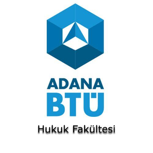 Adana Bilim ve Teknoloji Üniversitesi - Hukuk Fakültesi