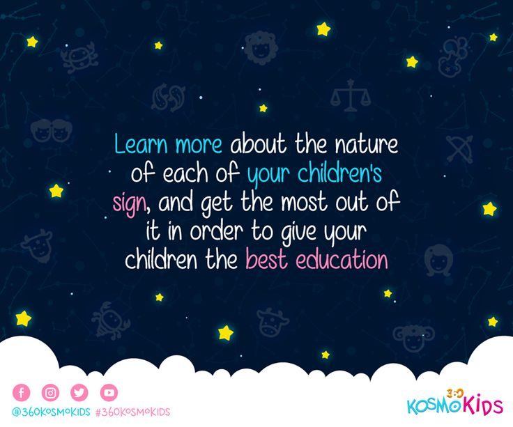 Take advantage of the nature of your child's #sign to give them the best #education. #360KosmoKids #Astrology