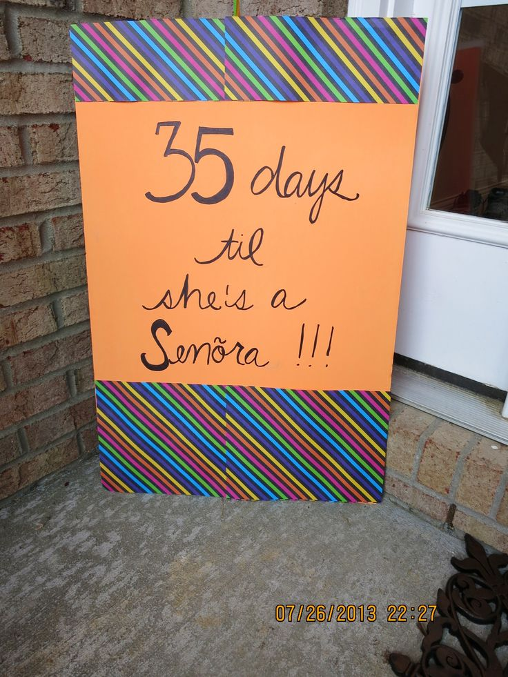 Countdown - fiesta bridal shower - haha! just kidding... you will be a senora though