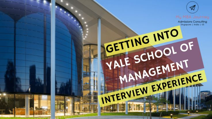 Yale School of Management MBA (Campus Visit and Interview Experience) – 2017 Admit