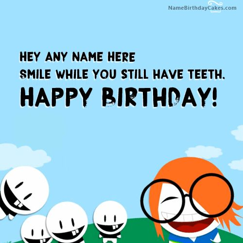 25+ Best Ideas About Funny Birthday Wishes On Pinterest