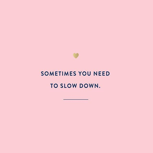 Love Finds You Quote: 25+ Best Slow Down Quotes Ideas On Pinterest