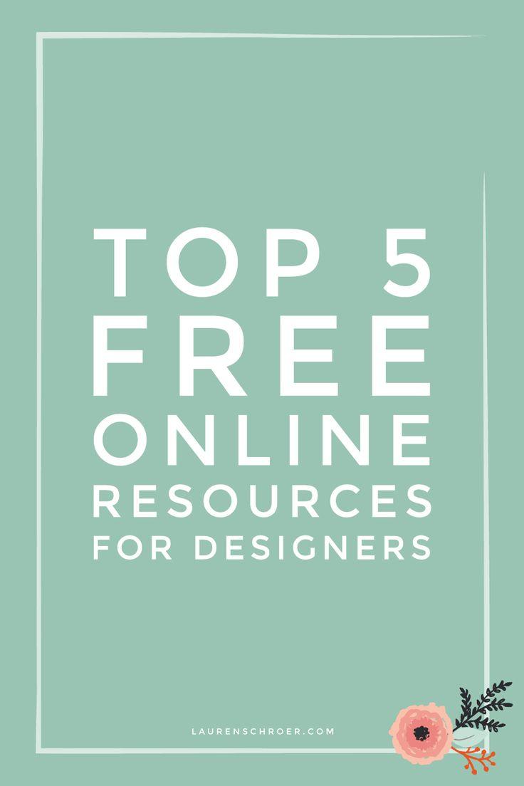 Top 5 Free Online Resources for Designers — Lauren Schroer | Graphic Designer & Blogger