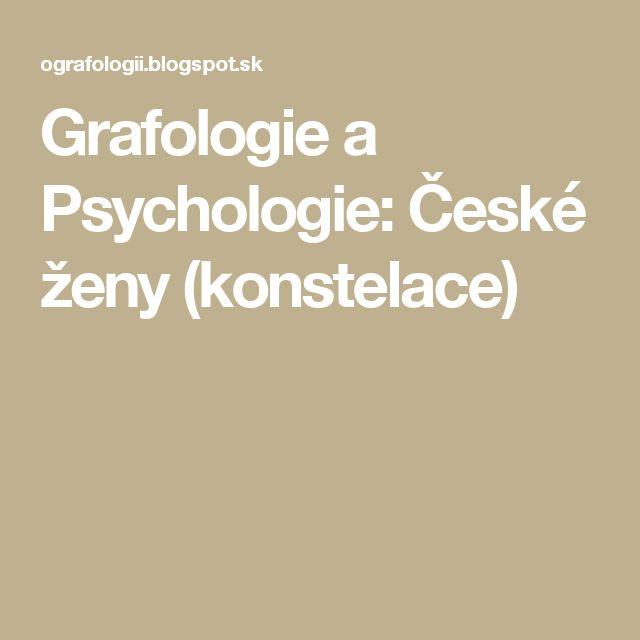 Grafologie a Psychologie: České ženy (konstelace)
