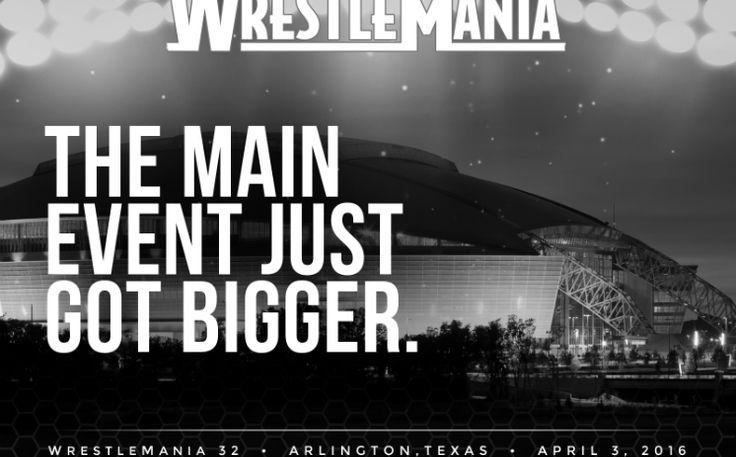 WrestleMania 32 coming to Arlington Sunday, April 3, 2016 at AT&T Stadium!