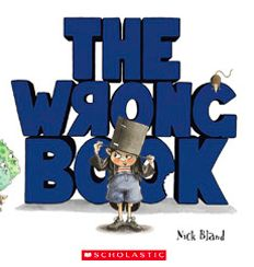 The Wrong Book, Nick Bland