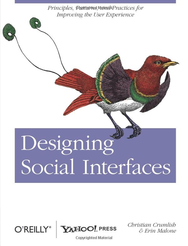 Designing Social Interfaces: Principles, Patterns, and Practices for Improving the User Experience by Christian Crumlish and Erin Malone: Experiment Animal, Worth Reading, Social Interface, Books Worth, Design Social, User Experiment, Animal Guide, Ux Design, Christian Crumlish