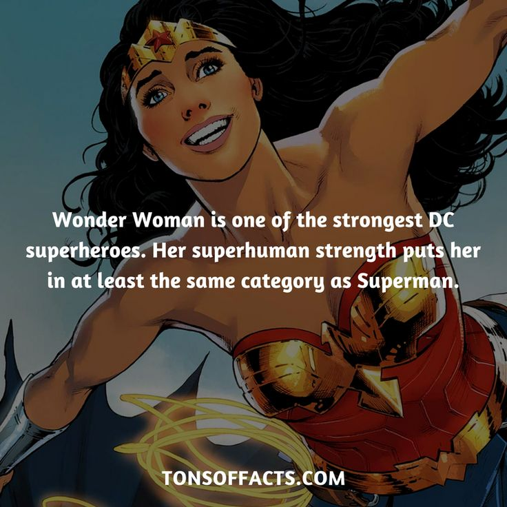 She's one of the strongest DC superheroes. Her superhuman strength puts her in at least the same category as Superman.  #wonderwoman #justiceleague #comics #dccomics #interesting #fact #facts #trivia #superheroes #memes #1