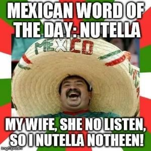 Mexican Word Of The Day Meme | Kappit