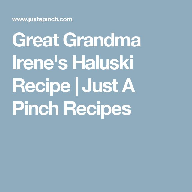 Great Grandma Irene's Haluski Recipe | Just A Pinch Recipes