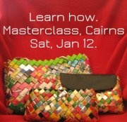 It is Cairns turn to hold a master class for turning household plastic waste (like chip and biscuit packets) into drop dead gorgeous fashion hand bags. Suitable for beginners and children 12=, learn all aspects of weaving a bag from reclaimed plastic wrappers. Sat, Jan 12, 9am - 2pm. $50.00 p/p Register here thejunkwave.com/2013/01/02/cairns-master-class-make-fashion-bags-from-plastic-waste/