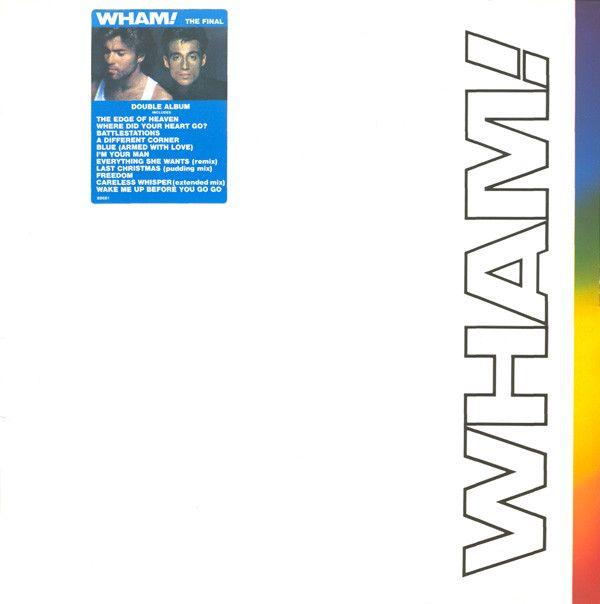 Wham! - The Final / 1986