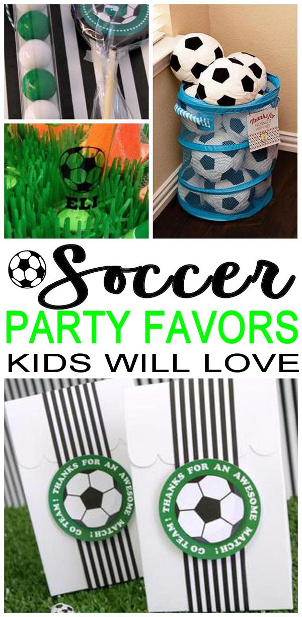 Party Favors Soccer Party Favor Ideas That Are Easy And Fun Goodie Bags Diy Ideas Party Fa Soccer Party Favors Soccer Birthday Parties Soccer Theme Parties