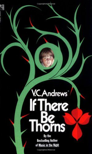 Bestseller Books Online If There Be Thorns (Dollanger Saga) V.C. Andrews $7.99  - http://www.ebooknetworking.net/books_detail-0671729454.html