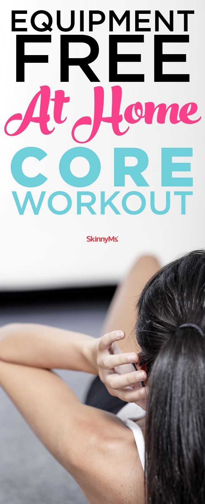 You don't always need a gym membership to get a great workout. Try this Equipment-Free At-Home Core Workout!  #skinnyms #fitness