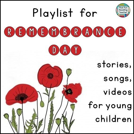 Remembrance Day playlist for young children - FREE! ThatFunReadingTeacher.com