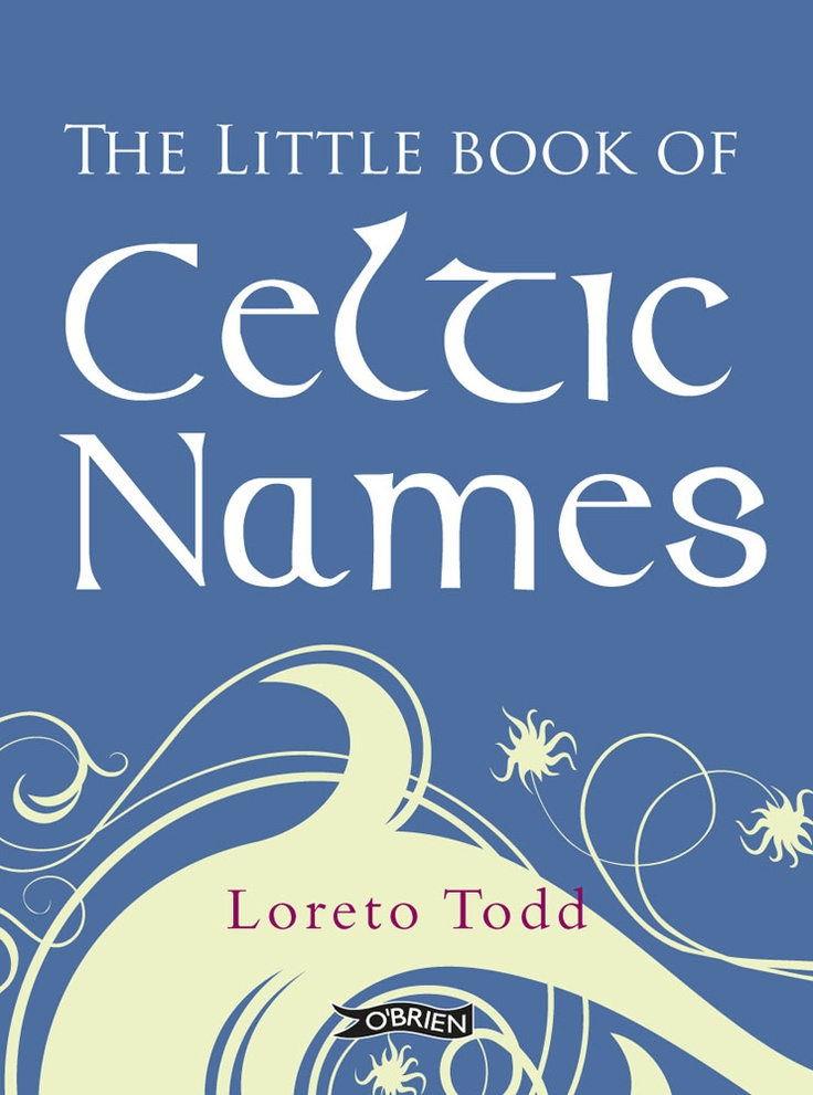 The Little Book of Celtic Names by Loreto Todd is the perfect gift for parents-to-be with 500 Celtic names for girls and boys from Ireland, Scotland, Wales, Cornwall, the Isle of Man and Brittany, including the origin and meaning of each name as well as a pronunciation guide.