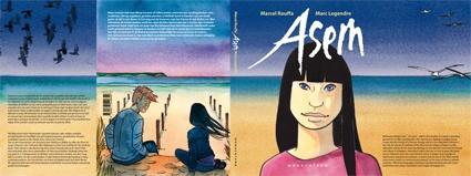 Asem is een graphic novel van Marcel Rouffa en Marc Legendre. Een roman waarin slechts sporadisch tekst wordt gebruikt, maar waarin de beelden alles zeggen. Het verhaal kan gebruikt worden als aanknopingspunt voor gesprekken en werking rond thema's zoals racisme, onverdraagzaamheid, oorlog, pesten, discriminatie.