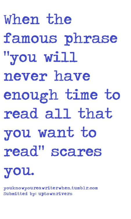 It makes my heart hurt just thinking about it. I wish someone would just pay me to read endlessly.