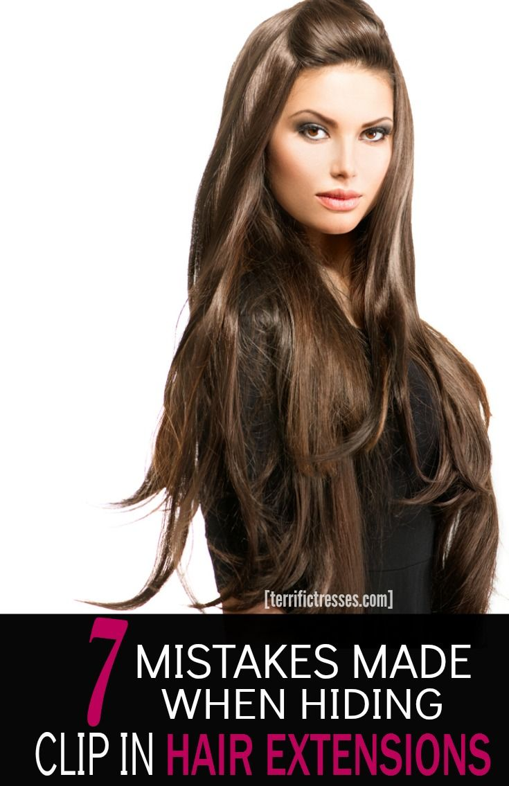 Best 25 clip in hair extensions ideas on pinterest how hair terrifictresses has uncovered seven common mistakes made with clip in hair extensions that can keep them pmusecretfo Choice Image