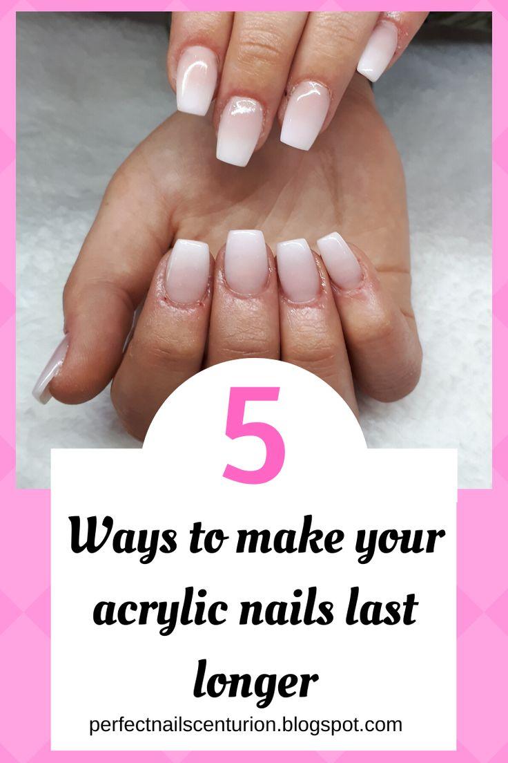 5 ways to make your acrylic nails last longer acrylic