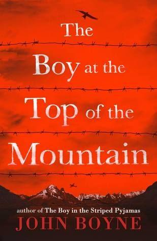 The Boy at the Top of the Mountain — John Boyne